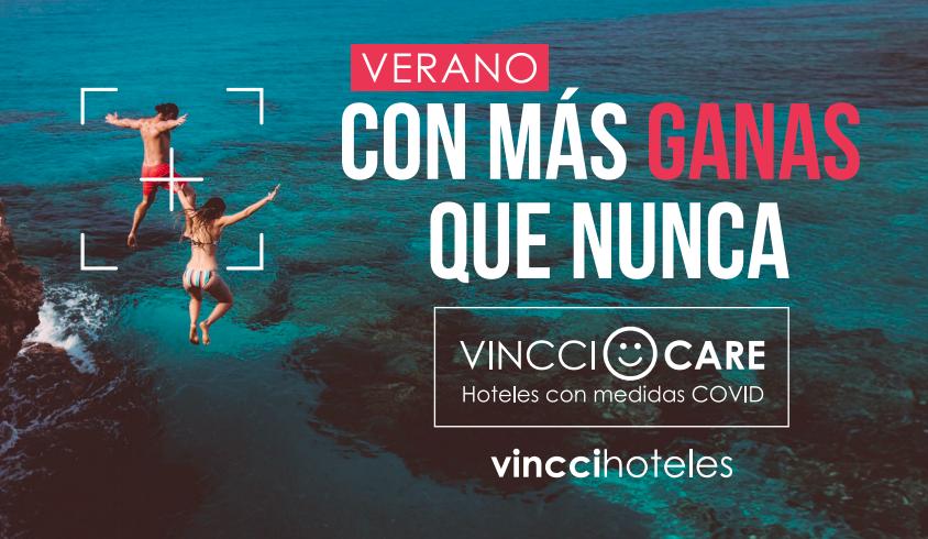 """Vincci Hoteles recibe el verano  """"Con Más Ganas Que Nunca"""""""