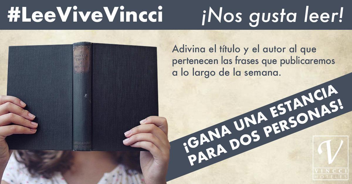SORTEO #LeeViveVincci: Gana una estancia para dos en Vincci Hoteles por el Día Internacional del Libro