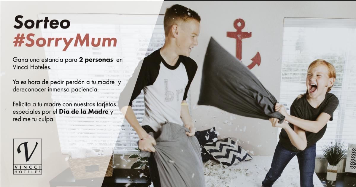 SORTEO #SorryMum: Gana una estancia para dos en Vincci Hoteles por el Día de la Madre
