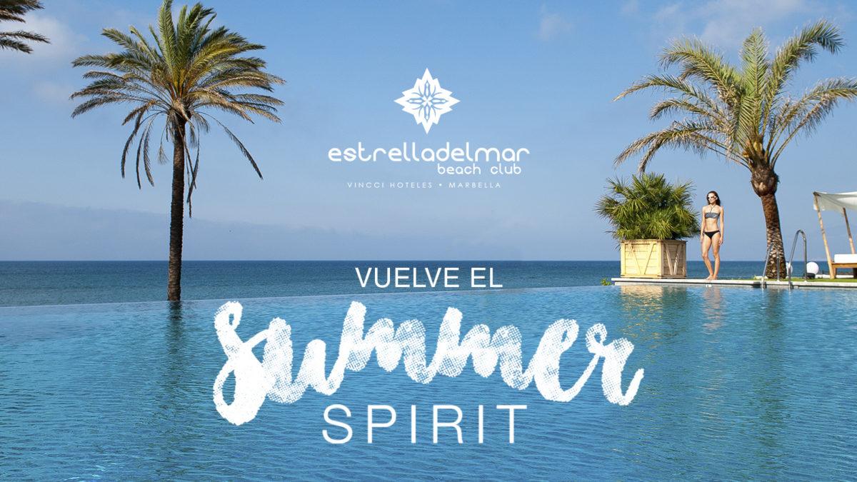 """Siente de nuevo la energía del verano en el  Beach Club Estrella del Mar, vuelve el """"SUMMER SPIRIT"""""""