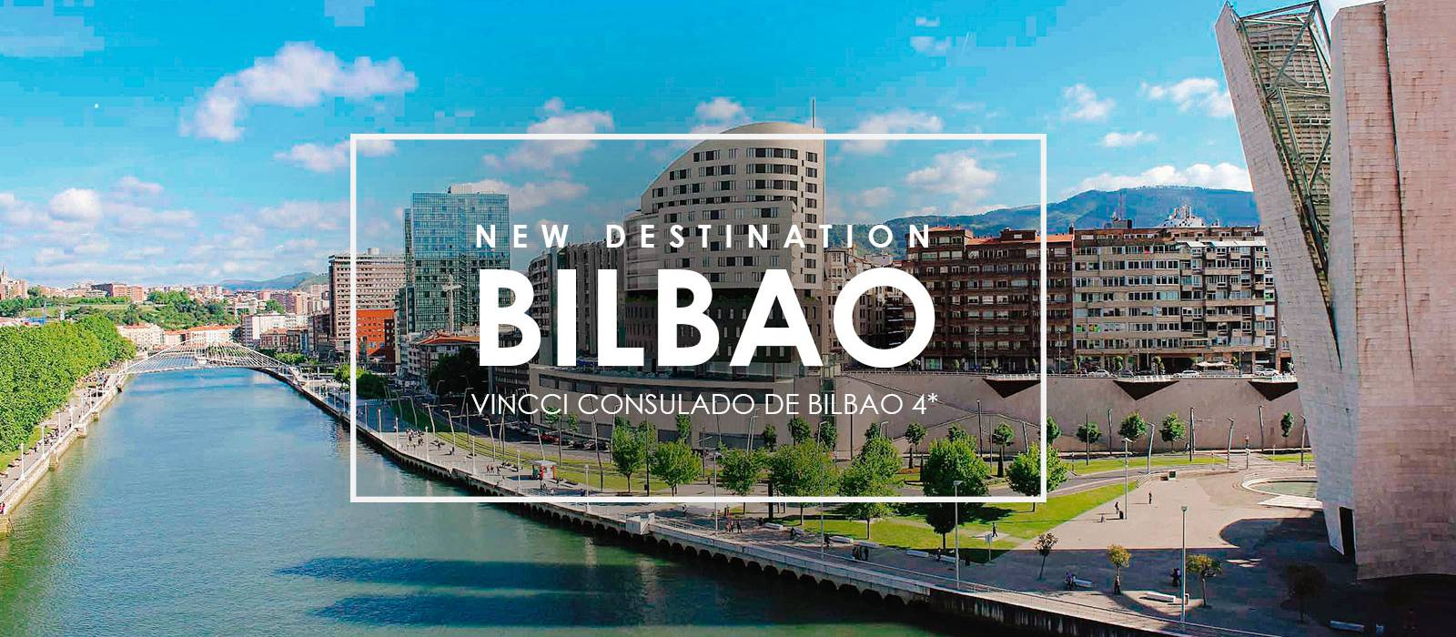 Apertura Bilbao EN - Vincci Consulado de Bilbao