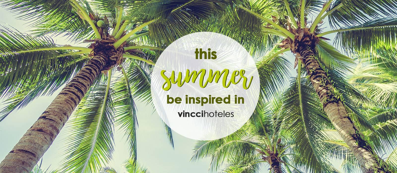 Summer 2017 - Vincci Hoteles